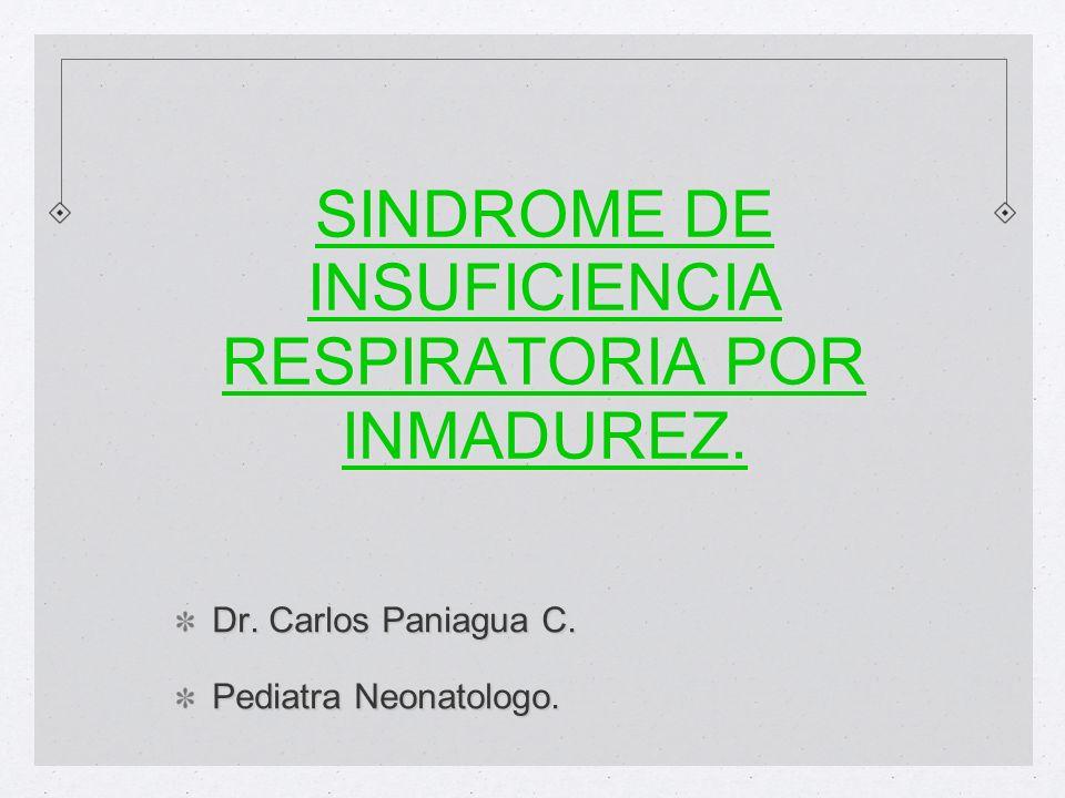 SINDROME DE INSUFICIENCIA RESPIRATORIA POR INMADUREZ.