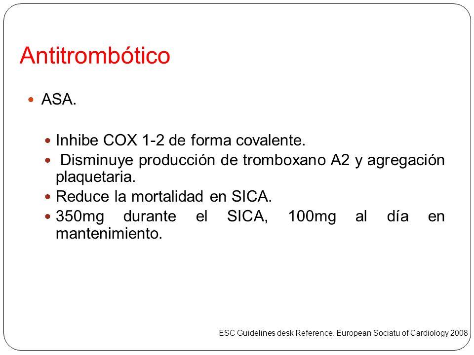 Antitrombótico ASA. Inhibe COX 1-2 de forma covalente.