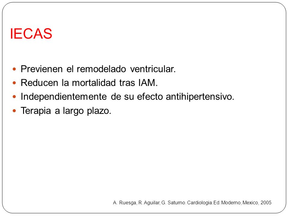 IECAS Previenen el remodelado ventricular.