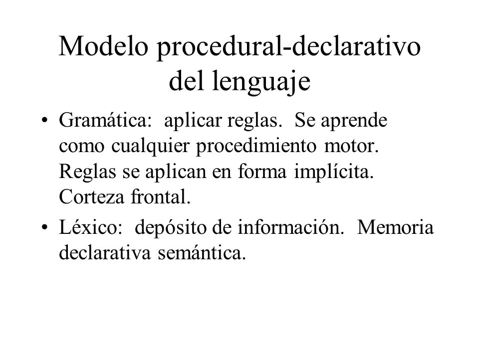 Modelo procedural-declarativo del lenguaje