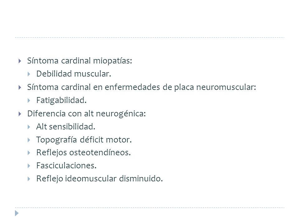 Síntoma cardinal miopatías: