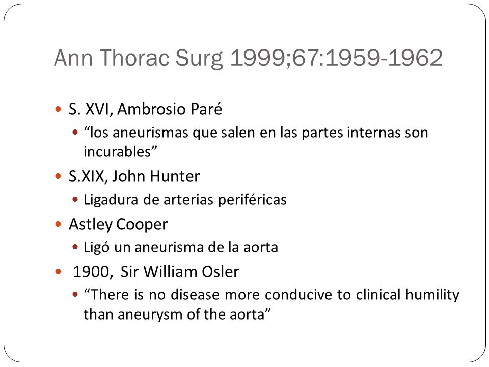 Ann Thorac Surg 1999;67:1959-1962 S. XVI, Ambrosio Paré