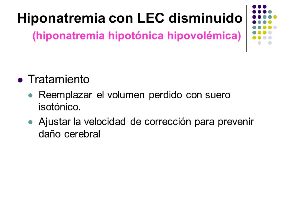Hiponatremia con LEC disminuido (hiponatremia hipotónica hipovolémica)