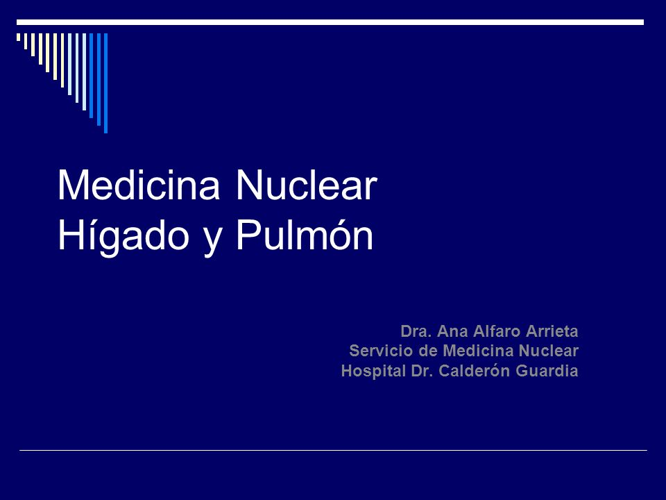 Medicina Nuclear Hígado y Pulmón