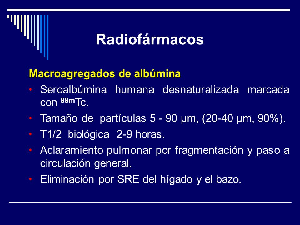 Radiofármacos Macroagregados de albúmina