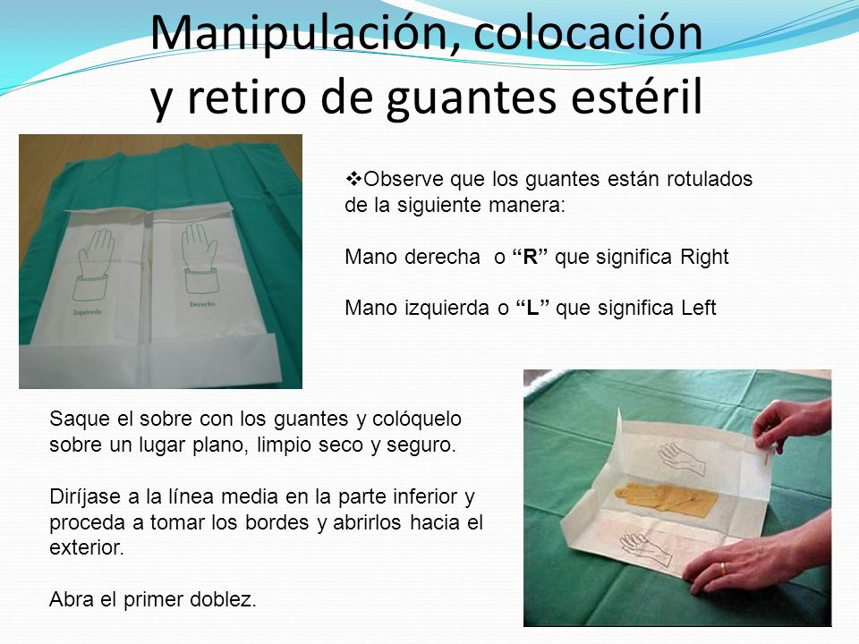 Manipulación, colocación y retiro de guantes estéril