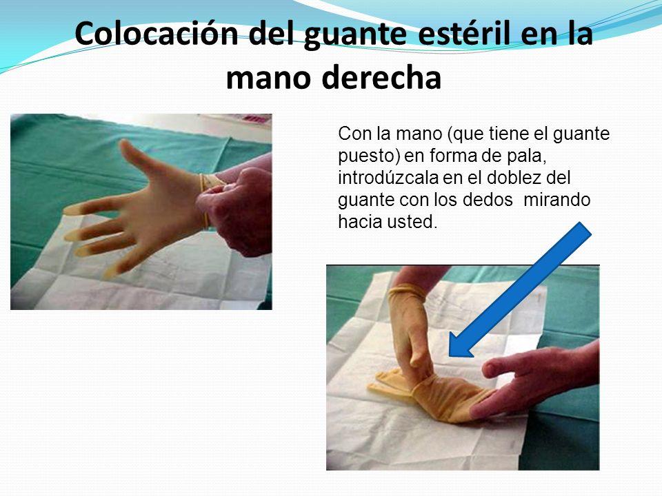 Colocación del guante estéril en la mano derecha