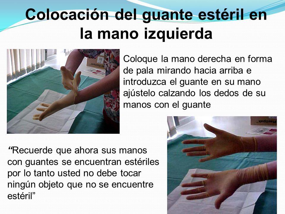 Colocación del guante estéril en la mano izquierda