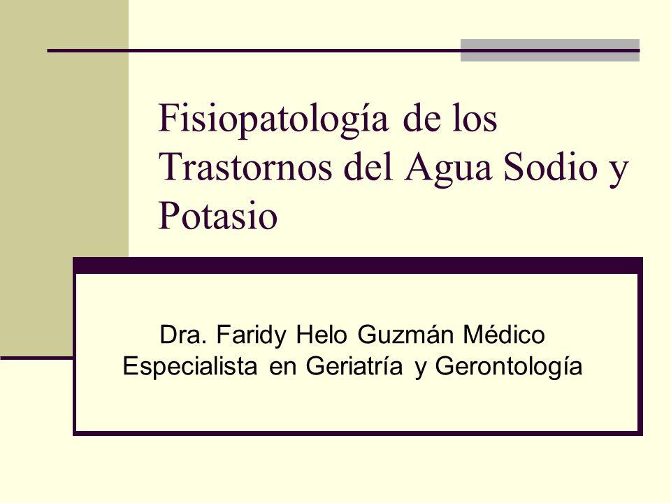 Fisiopatología de los Trastornos del Agua Sodio y Potasio