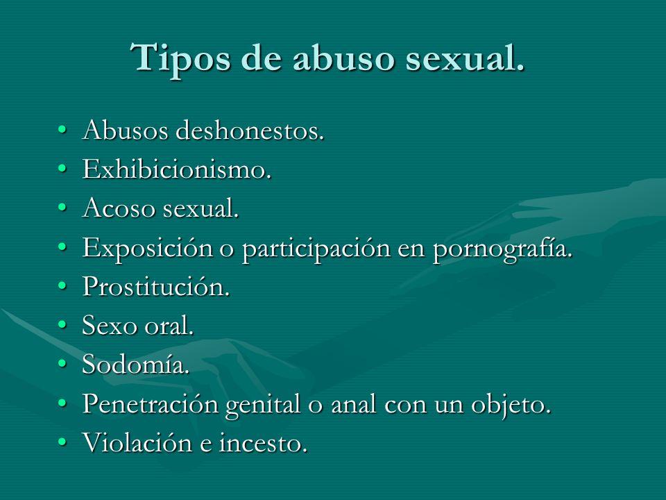 Tipos de abuso sexual. Abusos deshonestos. Exhibicionismo.