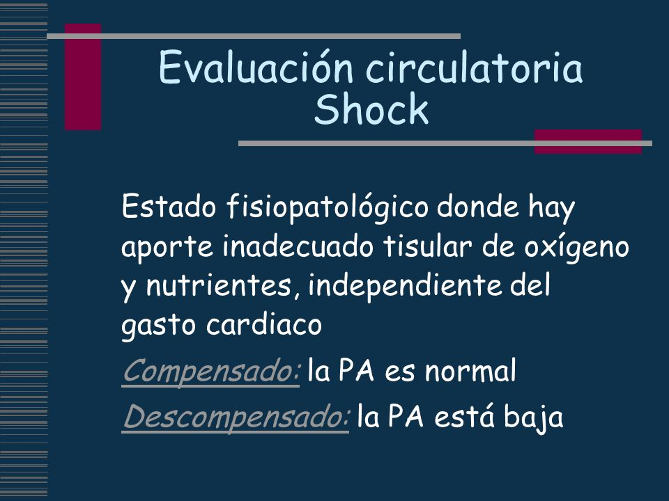 Evaluación circulatoria Shock