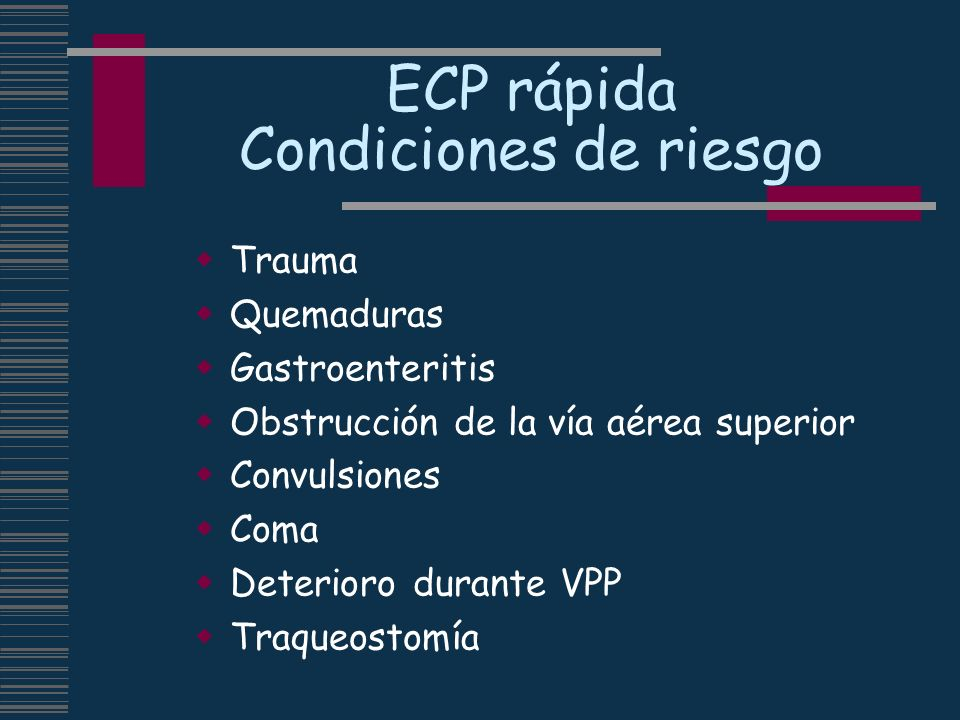 ECP rápida Condiciones de riesgo