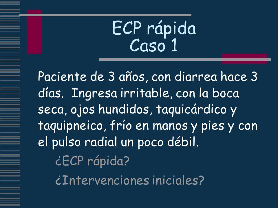 ECP rápida Caso 1