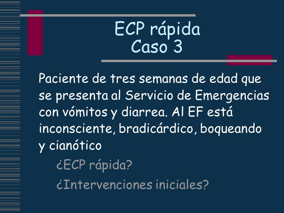ECP rápida Caso 3