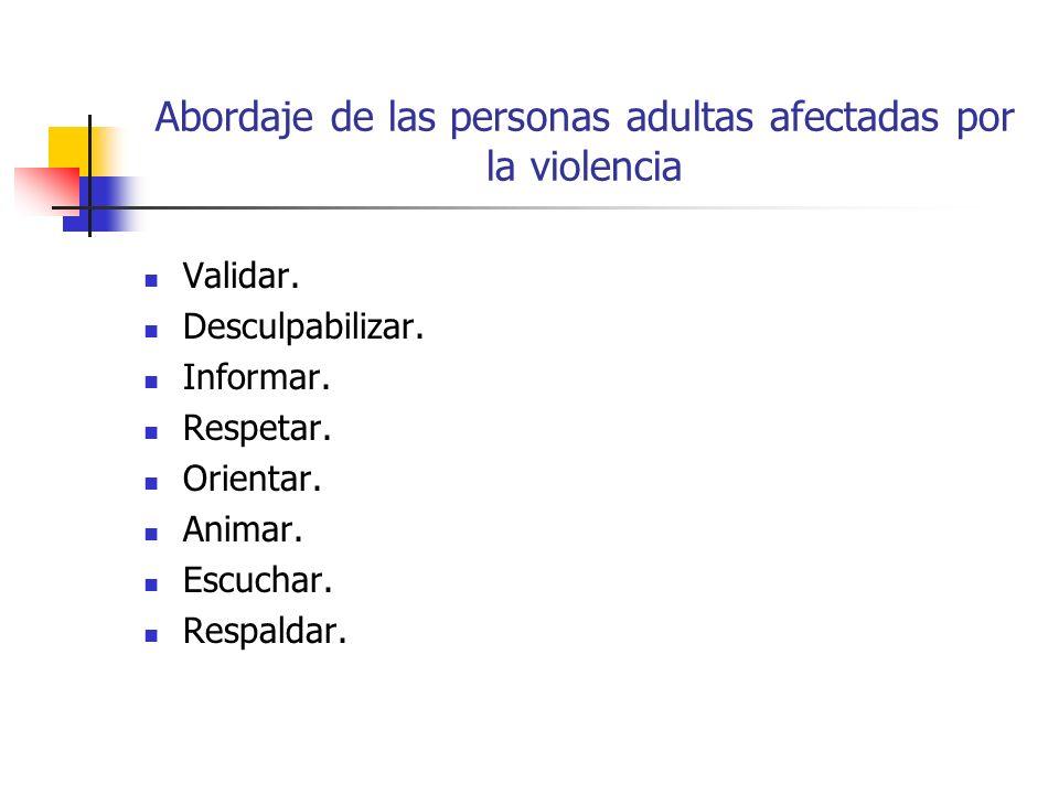 Abordaje de las personas adultas afectadas por la violencia