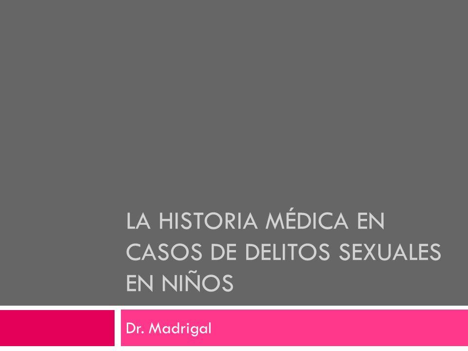 La Historia Médica en casos de Delitos Sexuales en Niños