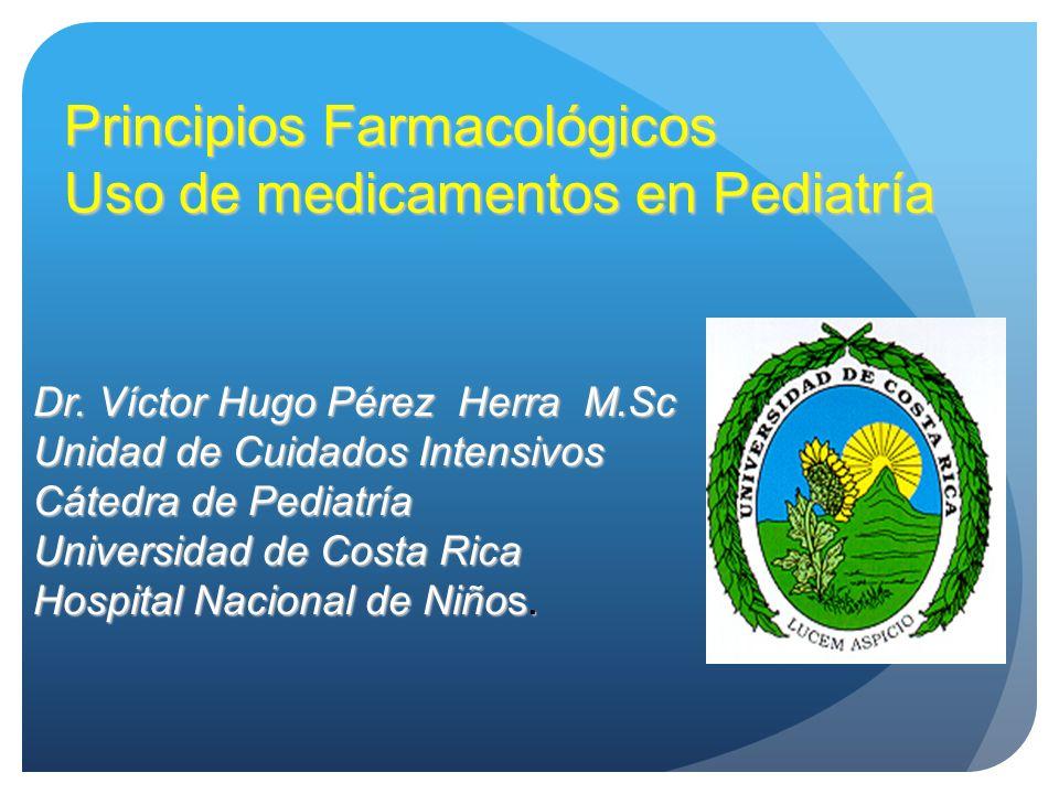 Principios Farmacológicos Uso de medicamentos en Pediatría