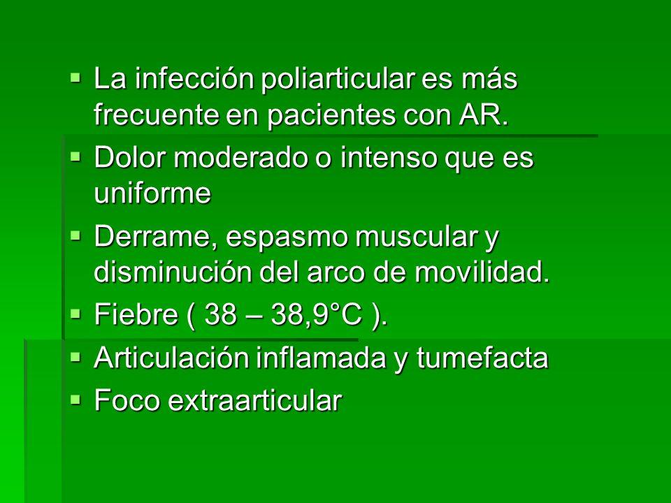 La infección poliarticular es más frecuente en pacientes con AR.