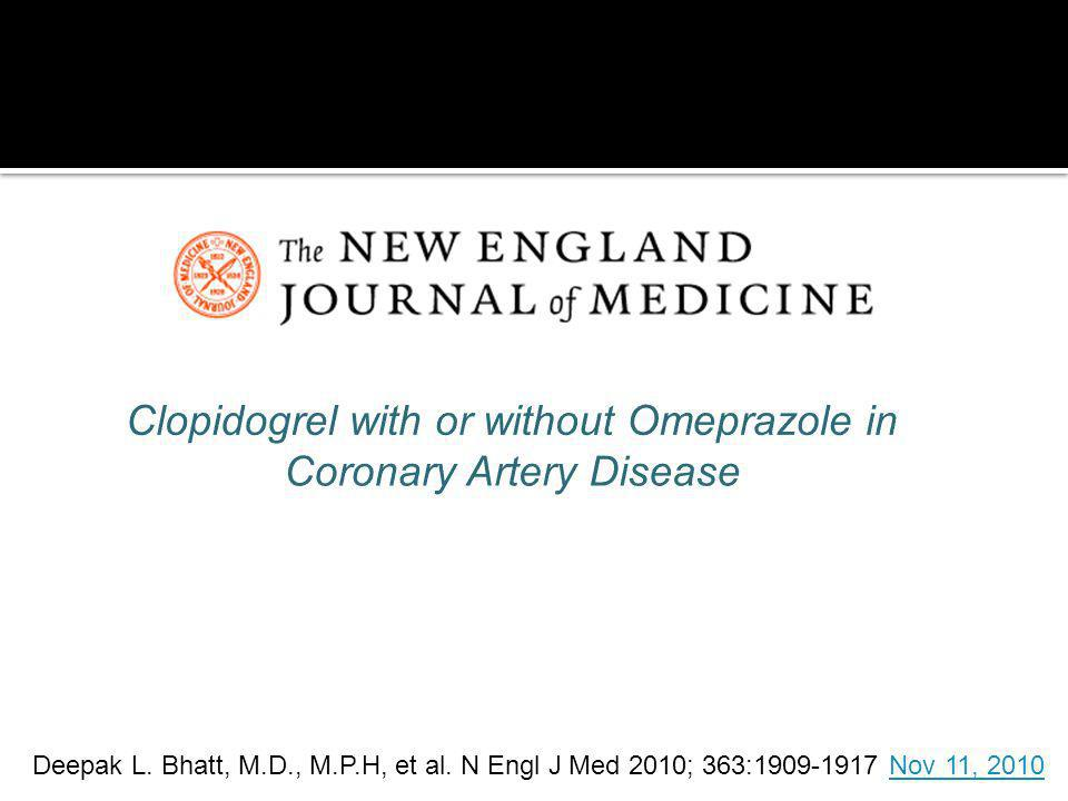 Clopidogrel with or without Omeprazole in Coronary Artery Disease