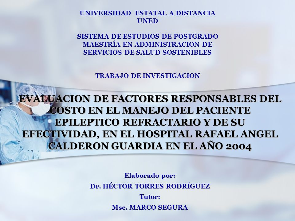 Elaborado por: Dr. HÉCTOR TORRES RODRÍGUEZ Tutor: Msc. MARCO SEGURA