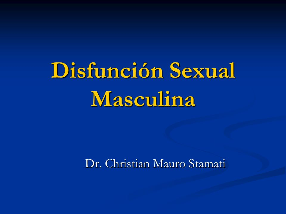 Disfunción Sexual Masculina