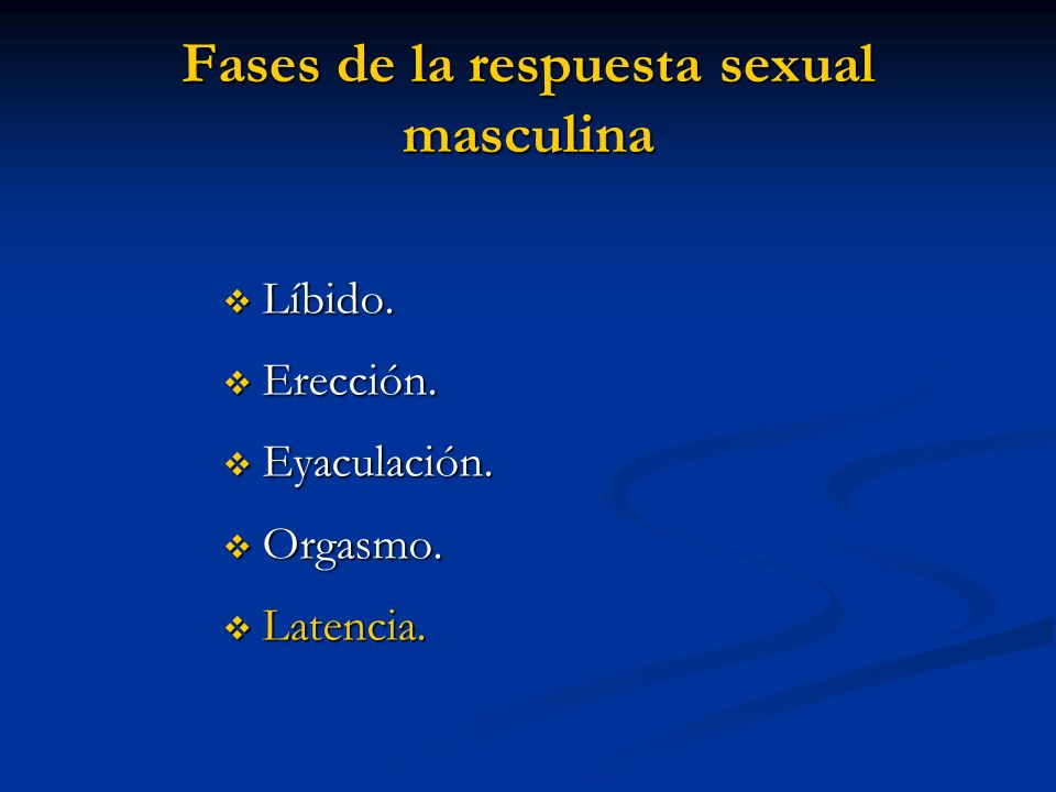 Fases de la respuesta sexual masculina