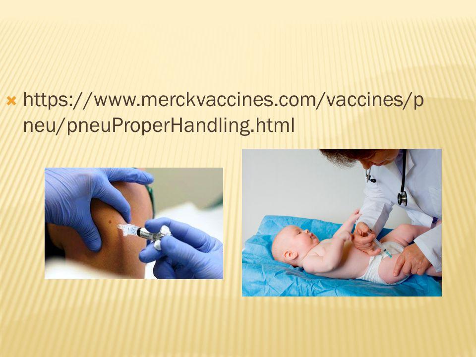 https://www.merckvaccines.com/vaccines/pneu/pneuProperHandling.html