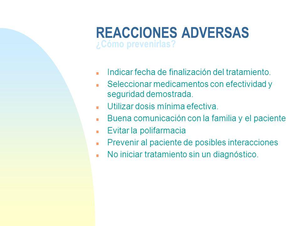 REACCIONES ADVERSAS ¿Cómo prevenirlas