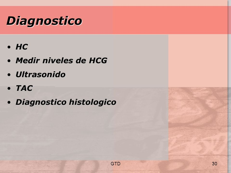 Diagnostico HC Medir niveles de HCG Ultrasonido TAC