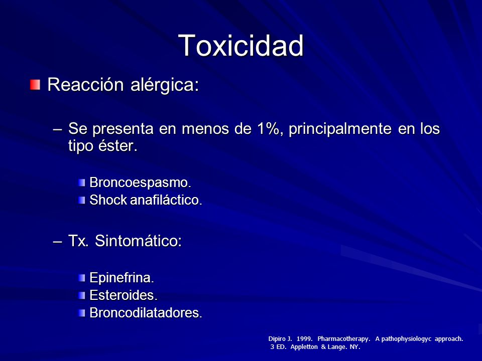 Toxicidad Reacción alérgica: