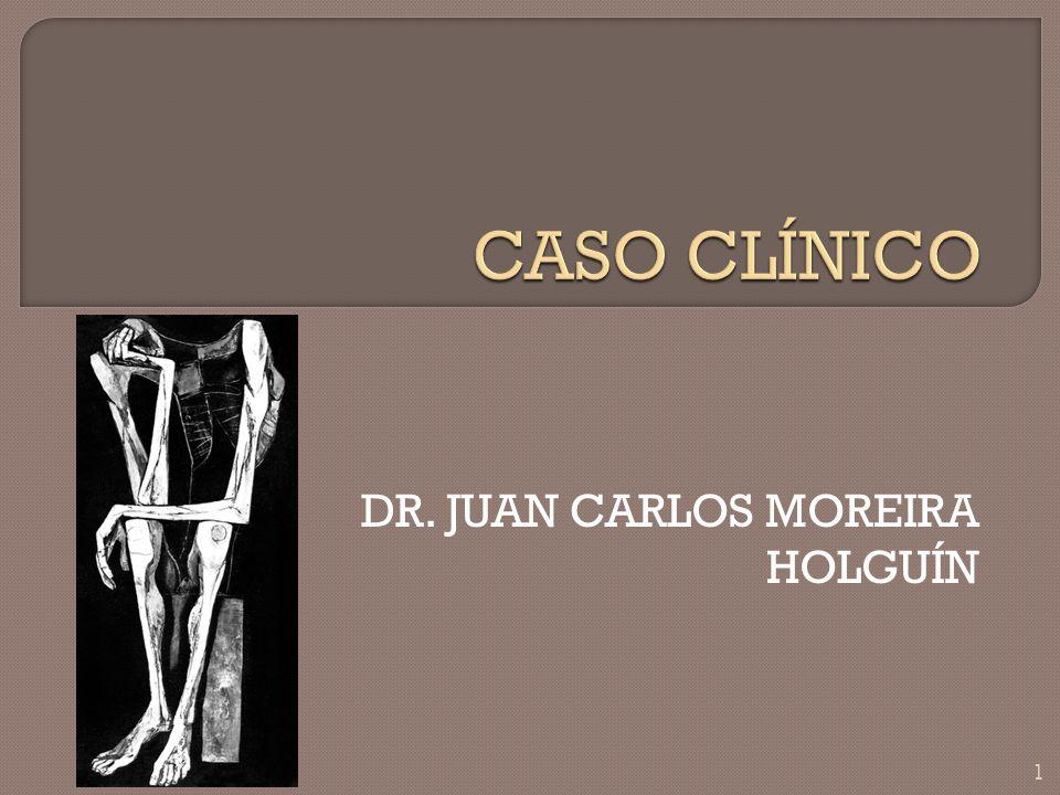 DR. JUAN CARLOS MOREIRA HOLGUÍN