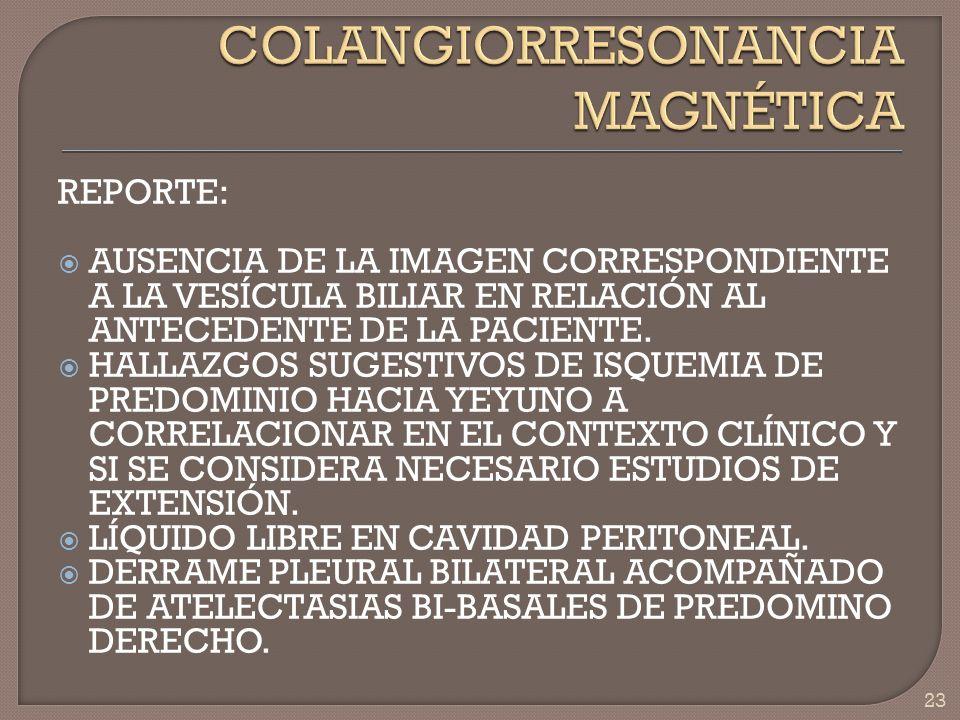 COLANGIORRESONANCIA MAGNÉTICA