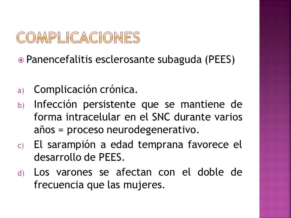 complicaciones Panencefalitis esclerosante subaguda (PEES)