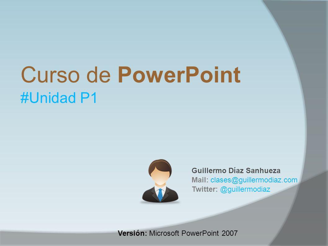 Curso de PowerPoint #Unidad P1