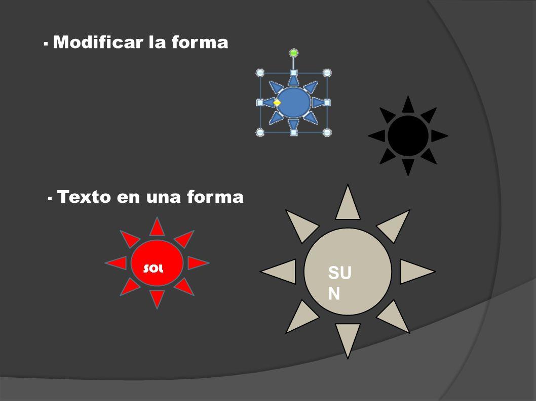 Modificar la forma Texto en una forma SOL SUN