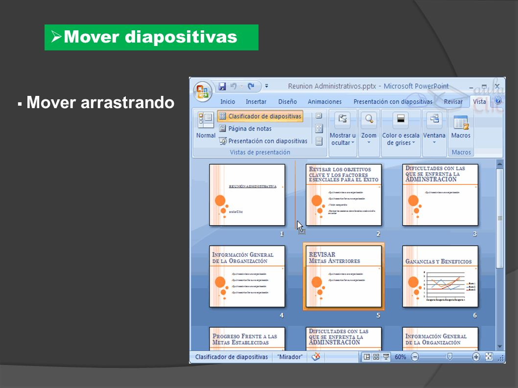 Mover diapositivas Mover arrastrando