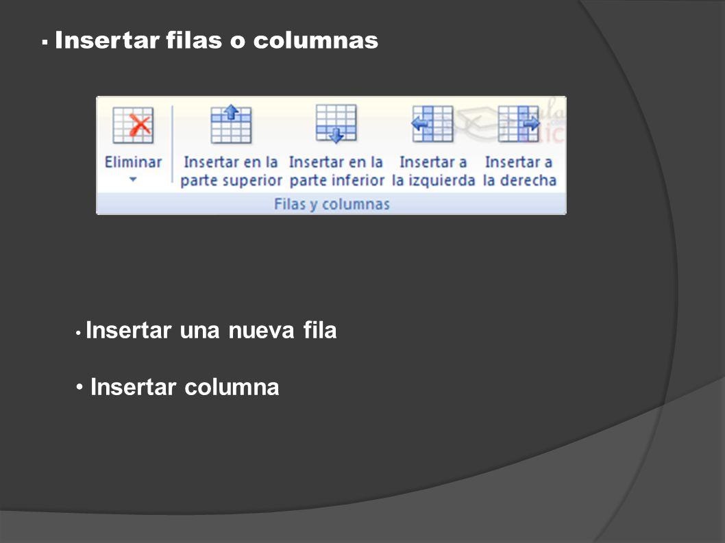 Insertar filas o columnas