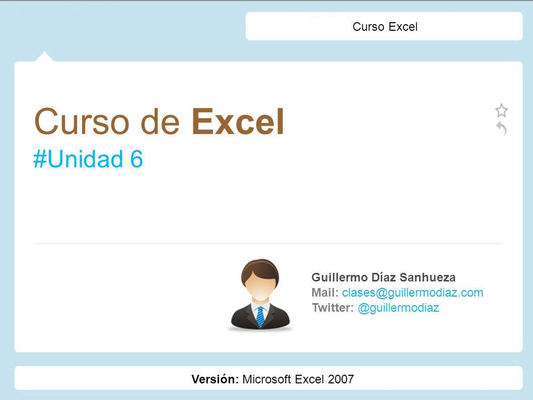Curso de Excel #Unidad 6 Curso Excel Guillermo Díaz Sanhueza