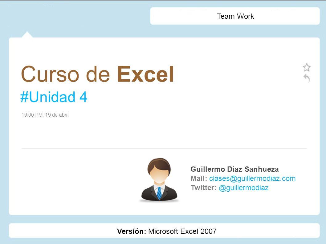 Curso de Excel #Unidad 4 Team Work Guillermo Díaz Sanhueza