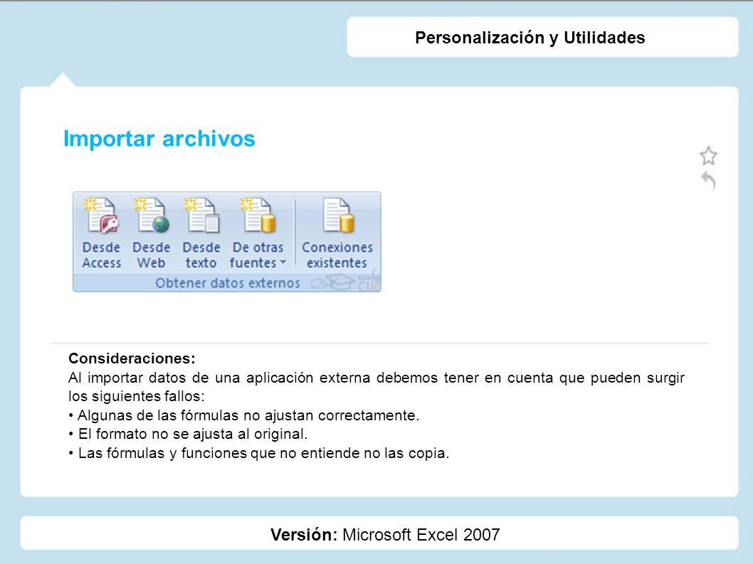 Importar archivos Personalización y Utilidades