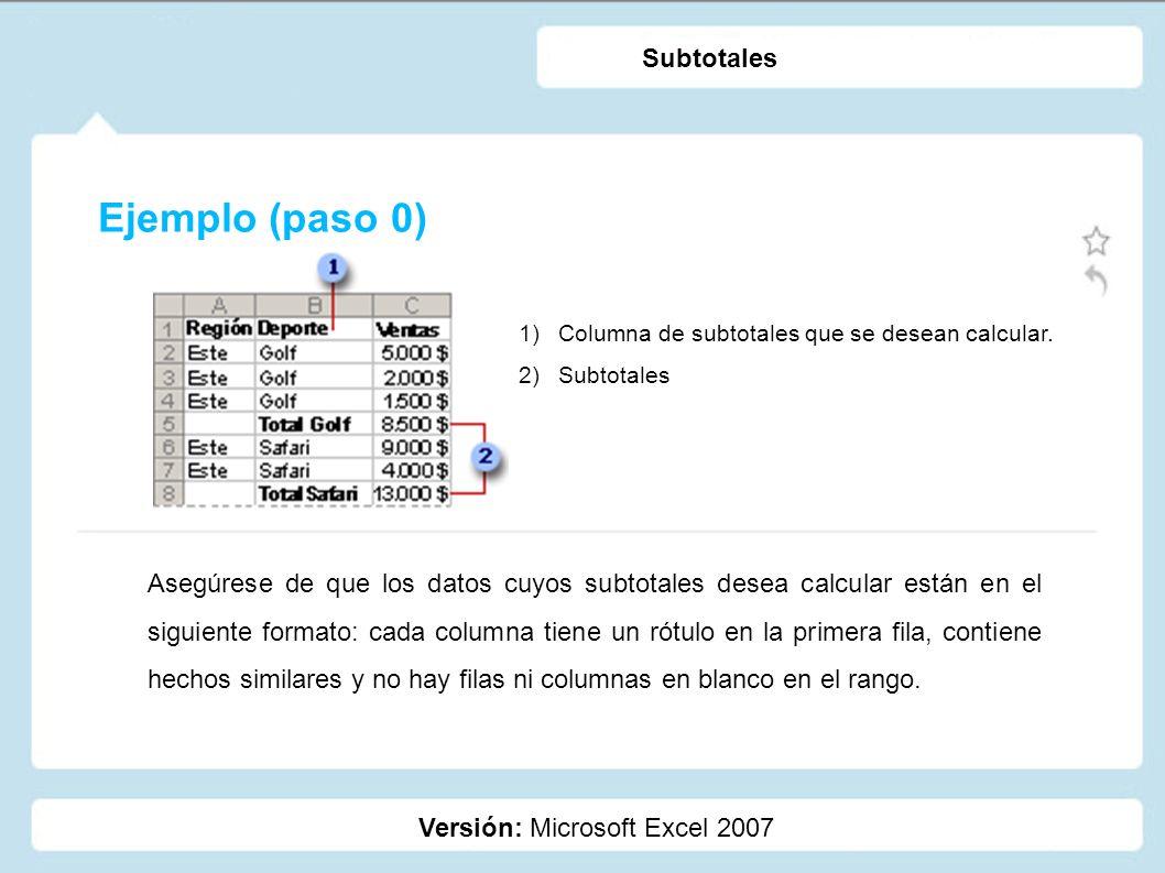 Ejemplo (paso 0) Subtotales