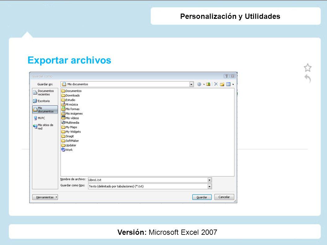 Exportar archivos Personalización y Utilidades