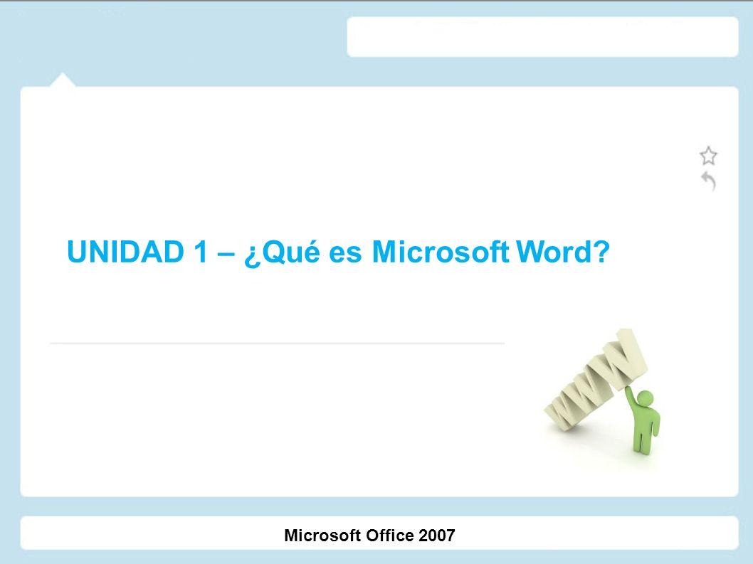 UNIDAD 1 – ¿Qué es Microsoft Word