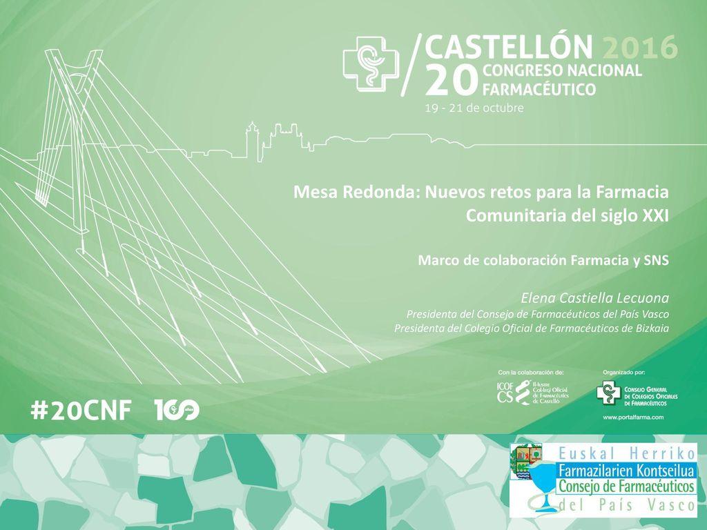 Mesa Redonda: Nuevos retos para la Farmacia Comunitaria del siglo ...