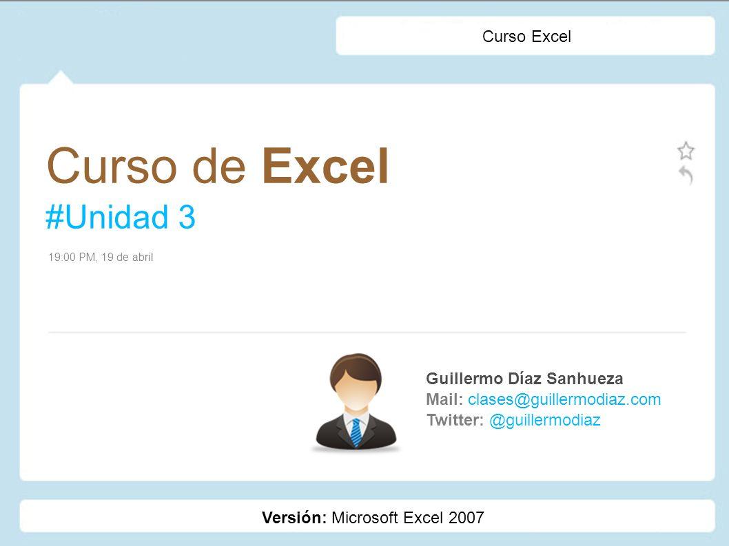Curso de Excel #Unidad 3 Curso Excel Guillermo Díaz Sanhueza