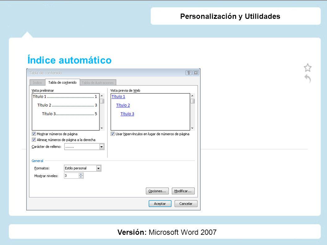 Índice automático Personalización y Utilidades