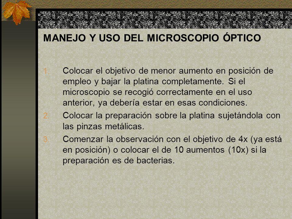 MANEJO Y USO DEL MICROSCOPIO ÓPTICO