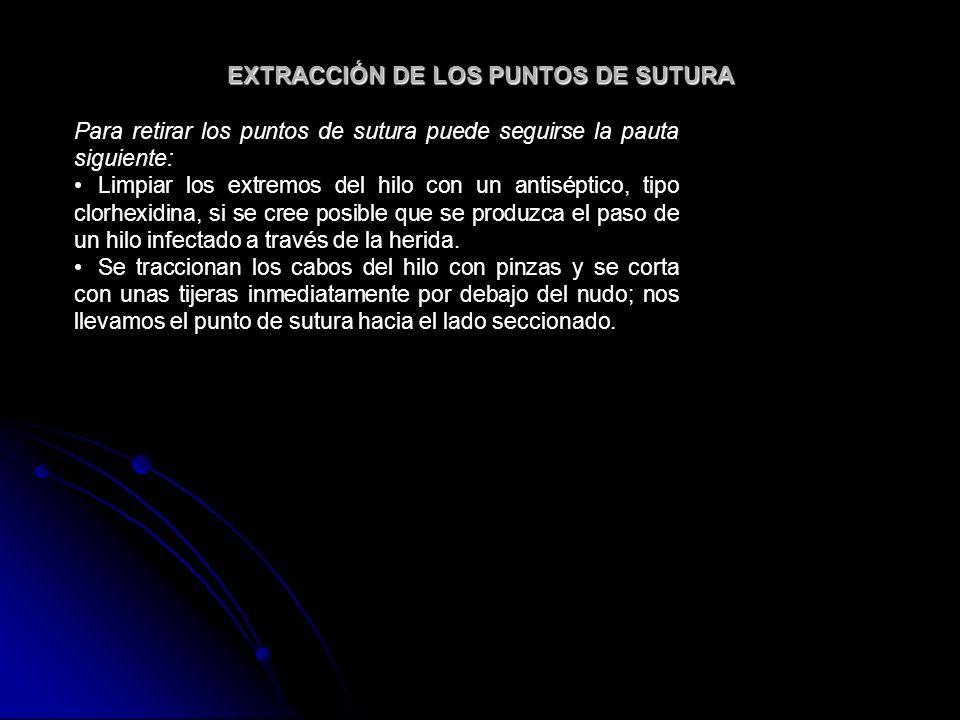 EXTRACCIÓN DE LOS PUNTOS DE SUTURA