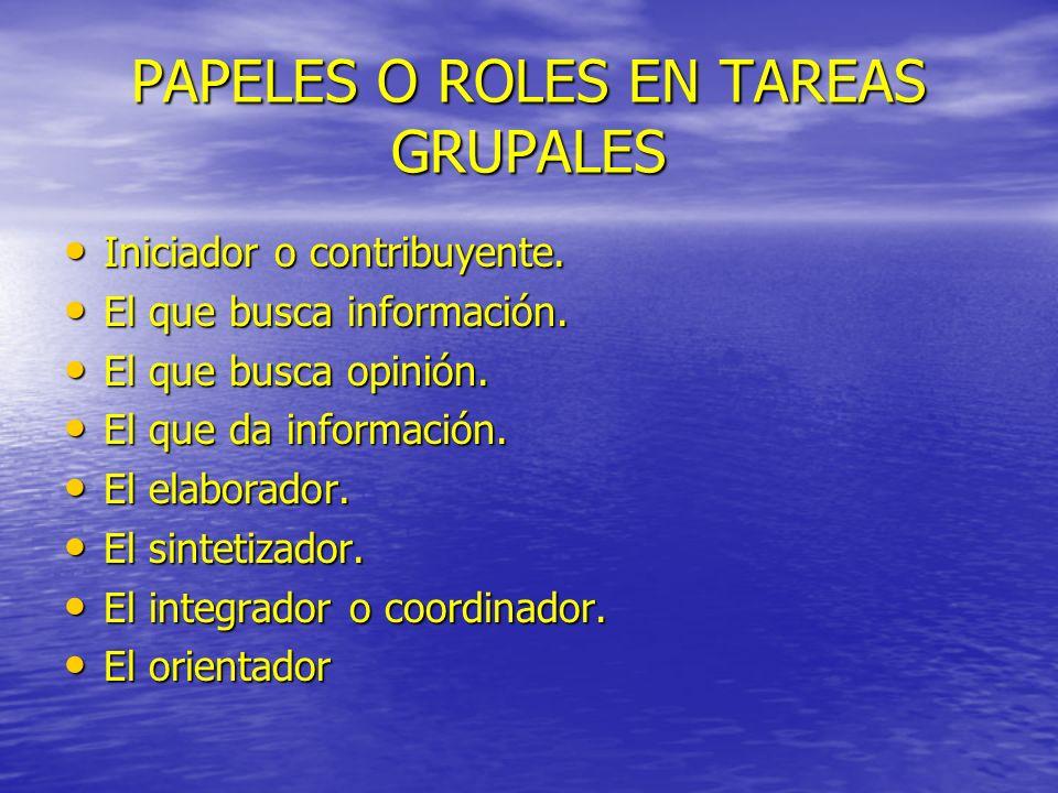 PAPELES O ROLES EN TAREAS GRUPALES