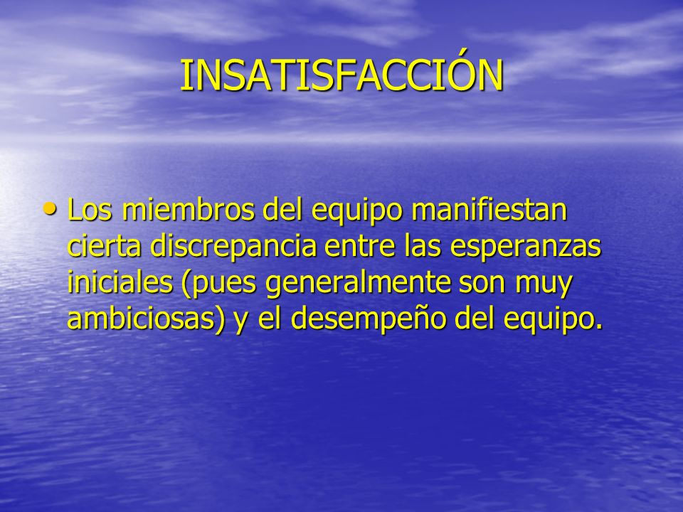 INSATISFACCIÓN